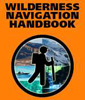 Wilderness Navigation Handbook