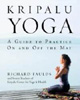 Kripalu Yoga-A Guide to Pratice On and Off the Mat (Richard Faulds)
